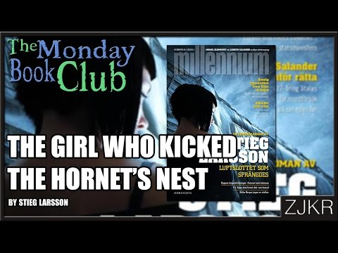 the-girl-who-kicked-the-hornet's-nest-by-stieg-larsson-the-monday-book-club