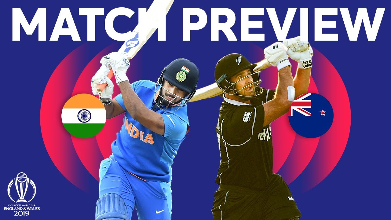 Match Preview - India v New Zealand | ICC Cricket World Cup 2019