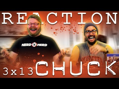 """Chuck 3x13 REACTION!! """"Chuck Versus the Other Guy"""""""