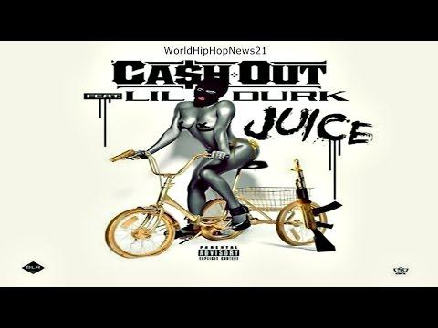 Cash Out - Juice ft Lil Durk (AUDIO)