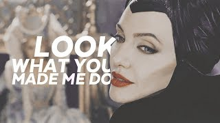MALEFICENT | look what you made me do