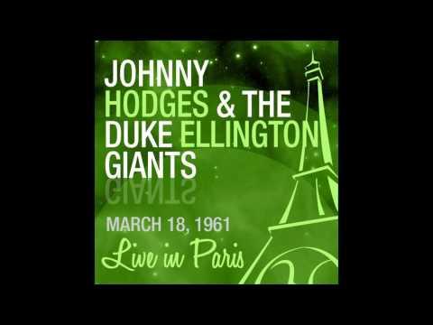 Johnny Hodges, The Duke Ellington Giants - I Got It Bad and That Ain't Good (Live March 18, 1961)