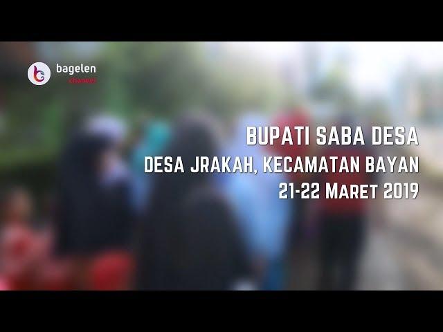 Eksklusif Bupati Saba Desa di Desa Jrakah Bayan