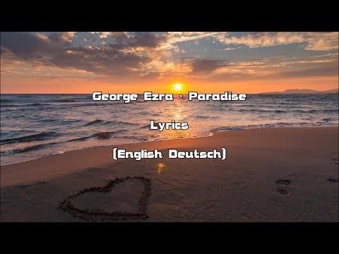 George Ezra - Paradise (Lyrics [English/Deutsch])