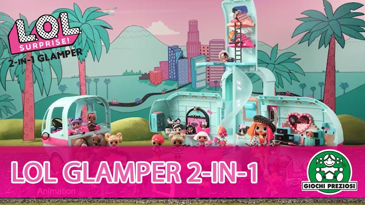 L.O.L Surprise / 2-in-1 Glamper / Pub TV / Giochi France
