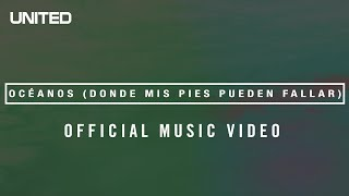 Océanos (Donde Mis Pies Pueden Fallar) – Hillsong UNITED thumbnail