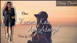 Kucinta Kau Apa Adanya - Once Cover by Raby Brainy || Cover Song #79