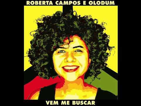 Roberta Campos & Olodum - Vem Me Buscar mp3 baixar