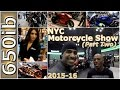 2015-16 New York City Motorcycle Show | Part Two