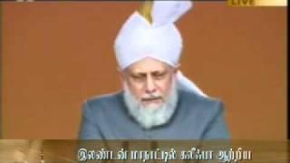 UK Jalsa 2011 Concluding Address by Hazrath Khalifathul Masih - Khatme Nubuwwat - Tamil Translation