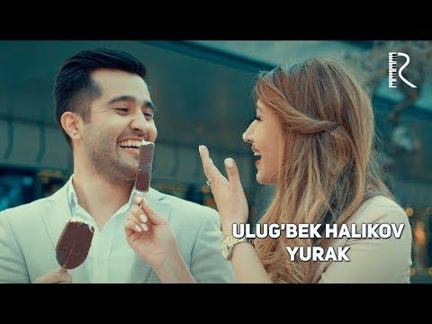 Ulug'bek Halikov - Yurak | Улугбек Халиков - Юрак
