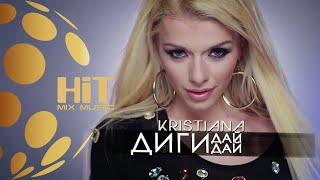 Смотреть клип Kristiana - Digi, Day, Day
