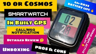 """Tenor Cosmos Smartwatch Unboxing, Review & GiveAway with """"Pros. & Cons.""""🧐"""