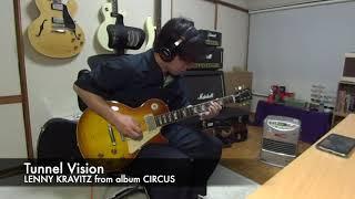 Tunnel Vision - Lenny Kravitz guitar copy