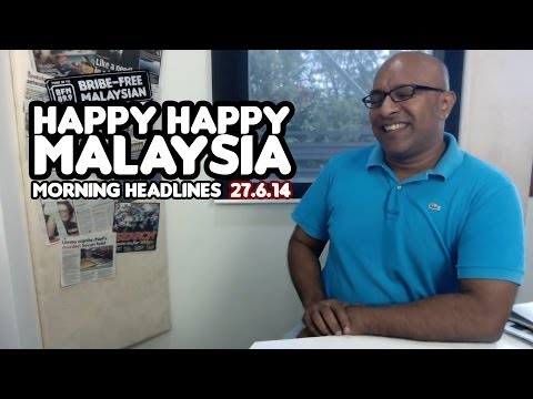 Happy Happy Malaysia [Morning Headlines]