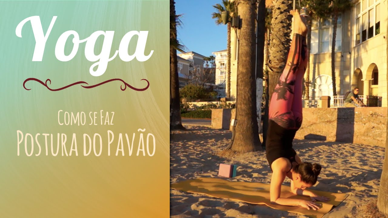 Super Como se faz: Postura do Pavão | Pincha Mayurasana - Tutorial - Pri  KU97