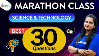 11:00 AM - UPSC CSE 2020 | Science & Tech by Samridhi Ma'am | Best 30 Ques. | Marathon Class