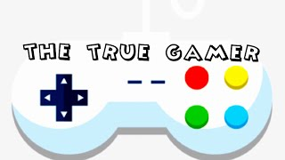 Gambar cover The true gamer [intro]