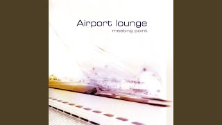 Provided to YouTube by Believe SAS Choucho · Various Artists Urban Origins: Airport Lounge (Meeting Point) ℗ Frédéric Dubois&ShanDi Released on: ...