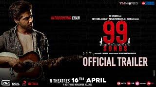 99 Songs - Official Trailer (Hindi)   AR Rahman   Ehan Bhatt   Edilsy   Lisa Ray   Manisha Koirala