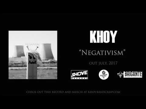 Khoy - Negativism (FULL EP) 2017