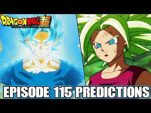 Dragon Ball Super Episode 115 Predictions! Goku Vs Kefla! Super Saiyan Blue Goku Defeated?!
