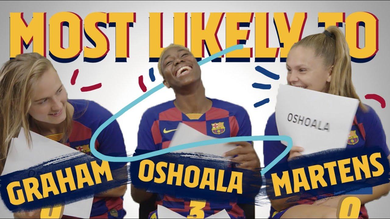 Download MOST LIKELY TO   Lieke Martens, Caroline Graham Hansen and Asisat Oshoala