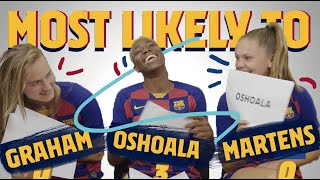 MOST LIKELY TO | Lieke Martens, Caroline Graham Hansen and Asisat Oshoala