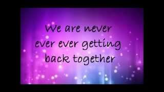 Download Taylor Swift-We Are Never Ever Getting Back Together Lyrics Mp3