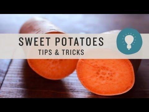 Superfoods - Sweet Potatoes: Tips & Tricks