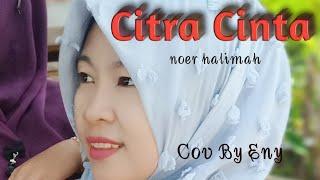 Download Mp3 Citra Cinta Versi  Noer Halimah   Cov By Eny