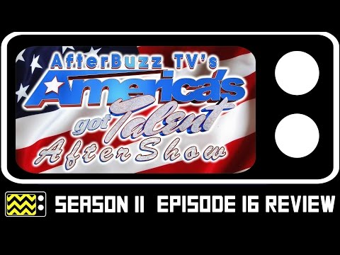 America's Got Talent Season 11 Episode 16 Review & After Show | AfterBuzz TV