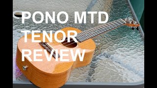 Got A Ukulele Review - Pono MTD Tenor