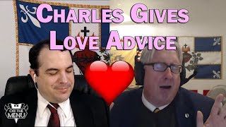 Charles Gives Love Advice
