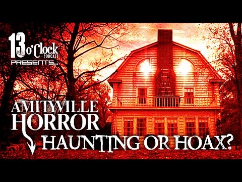 Episode 19 - Amityville Horror: Haunting Or Hoax?