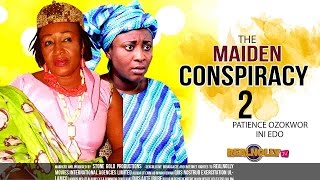 Nigerian Nollywood Movies - The Maiden Conspiracy 2