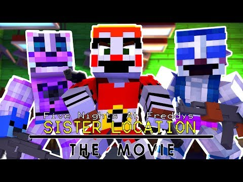 Five Nights At Freddys: Sister Location The MOVIE! | Minecraft Roleplay
