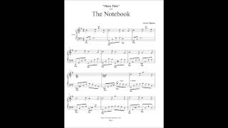 The Notebook - Main Title (Love theme) - Aaron Zigman