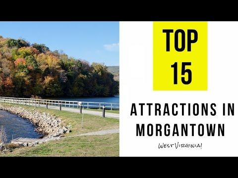 Top 15 Tourist Attractions In Morgantown, West Virginia