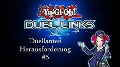Yugioh Duel Links-Duellanten Herausforderung #5