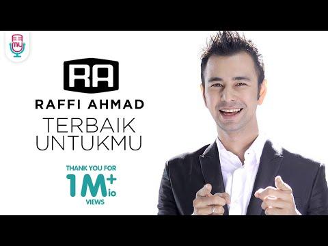 Raffi Ahmad - Terbaik Untukmu (Official Music Video)