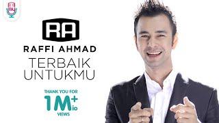 Download lagu Raffi Ahmad - Terbaik Untukmu (Official Music Video)