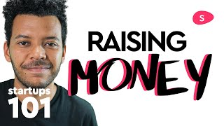 How to raise money for a business: startup funding, finding investors and preparing for meetings