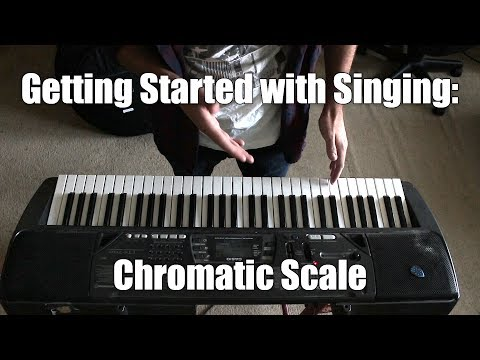 Build and Refine Your Singing Voice using the Chromatic Scale