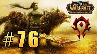 World of Warcraft - Warlords of Draenor - Пещеры Черной Горы & Трон Приливов #76
