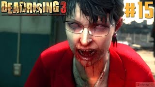 Dead Rising 3 - PC Gameplay Walkthrough Max Settings 1080p Part 15