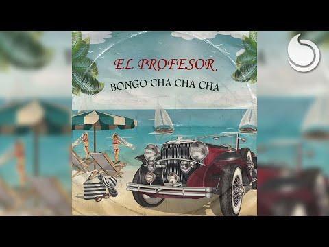 El Profesor - Bongo Cha Cha Cha mp3 ke stažení