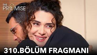 Yemin 310. Bölüm Fragmanı | The Promise Season 3 Episode 310 Promo