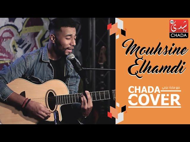 CHADA COVER : Mouhsine Elhamdi