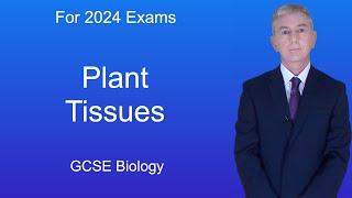 GCSE Science Biology (9-1) Plant tissues